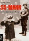 Ss-mann: życie i śmierć mordercy - Heribert Schwan, Helgard Heindrichs