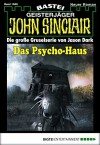 John Sinclair - Folge 1946: Das Psycho-Haus - Jason Dark