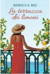 La terrazza dei limoni - Rebecca Rei