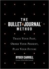 The Bullet Journal Method - Ryder Carroll