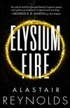 Elysium Fire - Alastair Reynolds