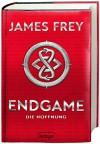 Endgame. Die Hoffnung: Band 2 - James Frey