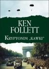 """Kryptonim """"Kawki"""" - Ken Follett"""