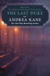 The Last Duke - Andrea Kane