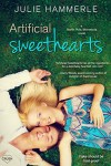 Artificial Sweethearts (North Pole, Minnesota) - Julie Hammerle