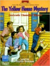 The Yellow House Mystery - Gertrude Chandler Warner, Phyllis Newman