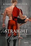 Straight from the Heart (Exception to the Rule Book 3) - Kimberly Gardner
