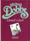 Domek z kart - Michael Dobbs
