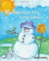 Sometimes Snow Falls in the Summer - Deb Troehler