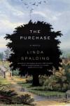 The Purchase: A Novel - Linda Spalding