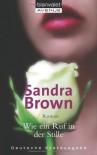 Wie ein Ruf in der Stille - Sandra Brown