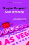 Miss Wyoming - Douglas Coupland