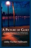 A Picture of Guilt (Ellie Foreman Mysteries (Paperback)) - Libby Fischer Hellmann