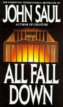 All Fall Down - John Saul