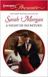 A Night of No Return (Harlequin Presents Series #3098) - Sarah Morgan