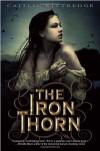 The Iron Thorn - Caitlin Kittredge
