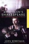 Berrymans Shakespeare - John Berryman