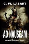 Ad Nauseam - C.W. LaSart