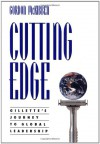 Cutting Edge: Gillette's Journey to Global Leadership - Gordon McKibben