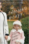 The Chocolate Money - Ashley Prentice Norton