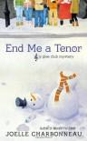 End Me a Tenor  - Joelle Charbonneau
