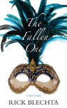The Fallen One: A Mystery - Rick Blechta