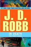 In Death: The First Cases (In Death Series) -
