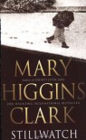 Stillwatch - Mary Higgins Clark