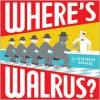 Where's Walrus? -