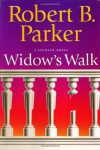 Widow's Walk - Robert B. Parker