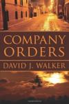 Company Orders - David J. Walker