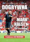 Dogrywka - Ian Ridley, Mark Halsey