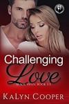 Challenging Love: Katlin & Alex Novella 3.5 - KaLyn Cooper