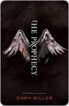 The Prophecy (The Watchers Chronicles, #1) - Dawn Miller