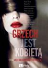 Grzech jest kobietą - Ewa Wołkanowska-Kołodziej