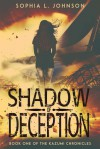 Shadow of Deception (The Kazumi Chronicles, #1) - Sophia L. Johnson