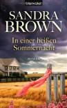 In einer heißen Sommernacht: Roman - Sandra Brown, Claudia Geng