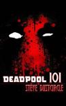 Deadpool 101 - Steve Dustcircle