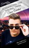 Romancing the Wrong Twin (Dreamspun Desires Book 21) - Clare London