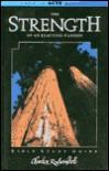 Strength of an Exacting Passio - Charles R. Swindoll