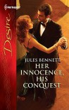 Her Innocence, His Conquest - Jules Bennett