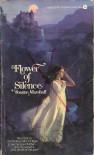 Flower of Silence - Joanne Marshall
