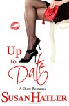Up to Date (Better Date than Never) (Volume 8) - Susan Hatler