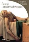 Śmierć i zmartwychwstanie. Leksykon historia, sztuka, ikonografia - Enrico de Pascale, Anita Kłos