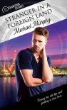 Stranger In A Foreign Land  - Michael Murphy