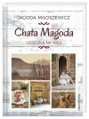 Chata Magoda. Ucieczka na wieś - Jagoda Miłoszewicz