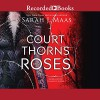 A Court of Thorns and Roses - Sarah J. Maas, Jennifer Ikeda