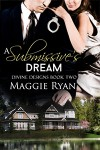 A Submissive's Dream - Maggie Ryan