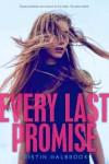 Every Last Promise - Kristin Halbrook