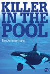 Killer In The Pool - Tim Zimmermann